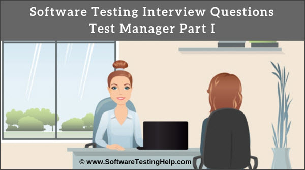 Test Manager Interview Questions
