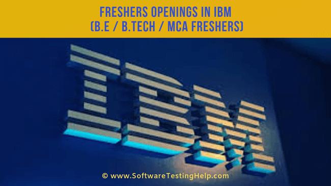 Freshers Openings in IBM