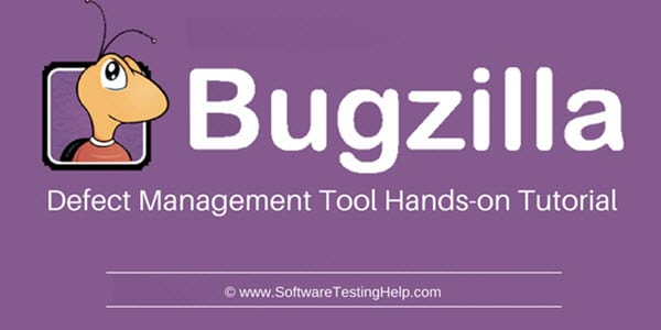Bugzilla Defect Management Tool
