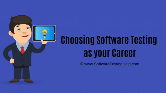 Choosing Software Testing as your Career
