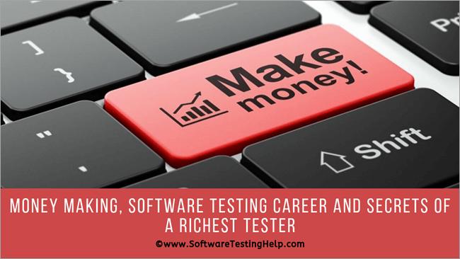 Money Making, Software Testing Career