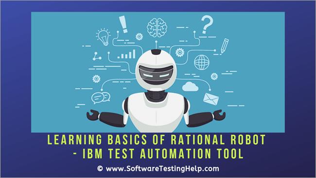 Learning Basics of Rational Robot - IBM Test automation tool