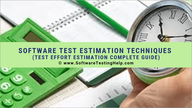 Software Test Estimation Techniques