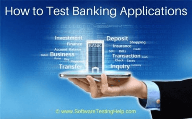 How to Test Banking Applications