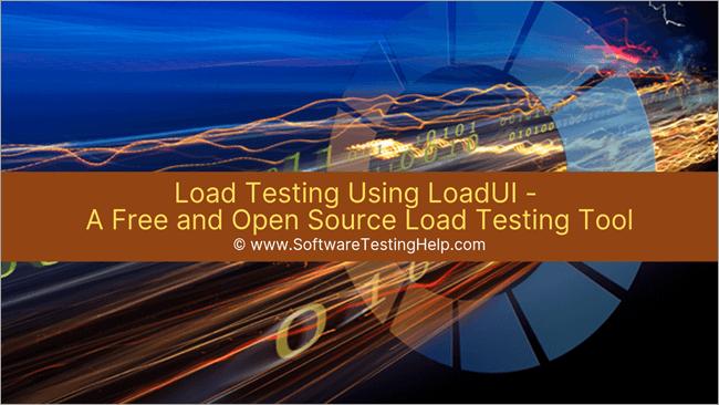 Load Testing Using LoadUI