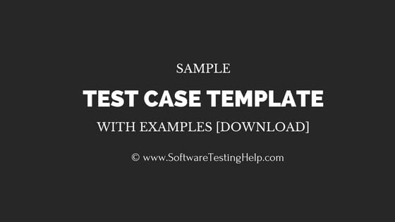 Sample Test Case Template With Examples Download  Software