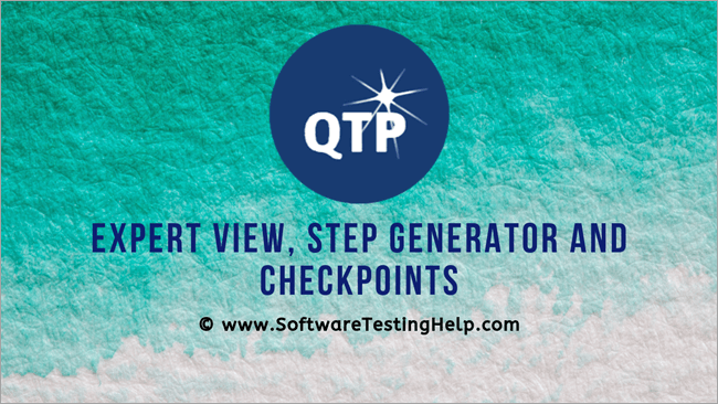 Expert View, Step Generator and Checkpoints