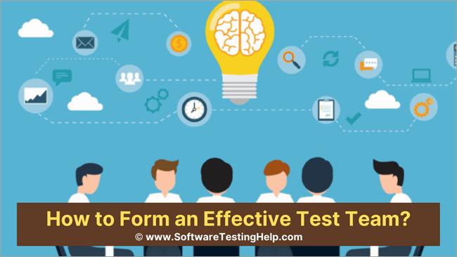 _Form an Effective Test Team