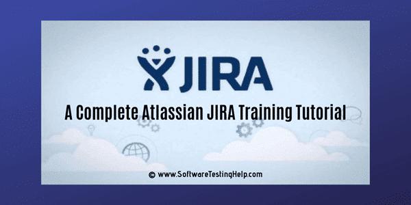 Atlassian JIRA Training Tutorial