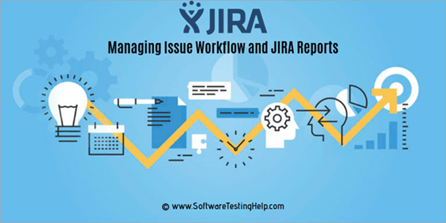 Issue workflow and JIRA reports