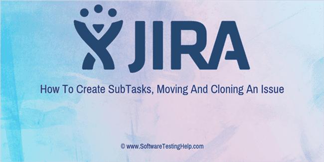 JIRA SubTasks