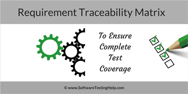 Requirements Traceability Matrix (RTM)