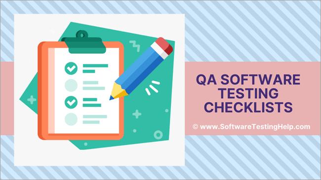QA Software Testing Checklists