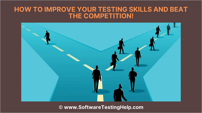 How to Improve Your Testing Skills