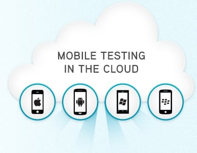 cloud based mobile testing