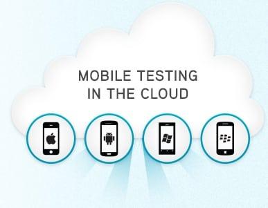cloud based mobile testing