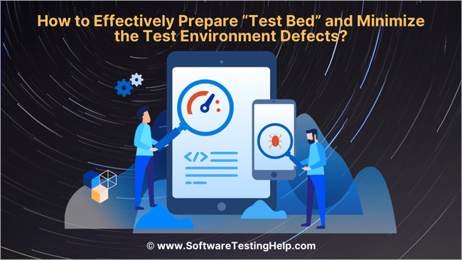 "How to Effectively Prepare ""Test Bed"""