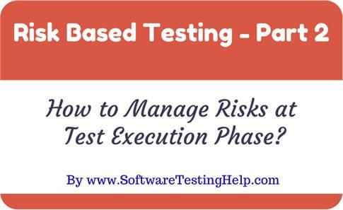 Risk based testing part 2