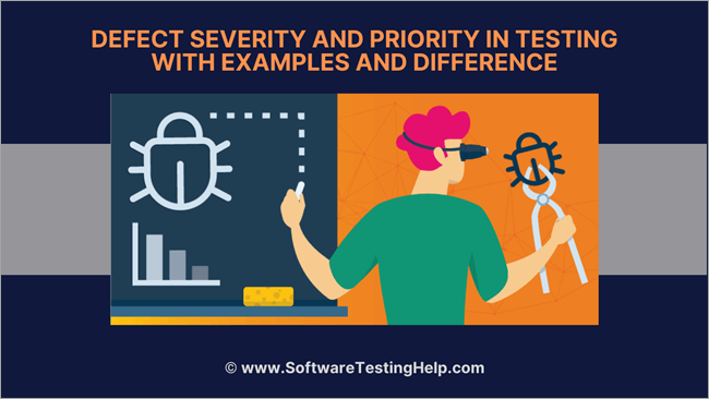 Defect Severity and Priority