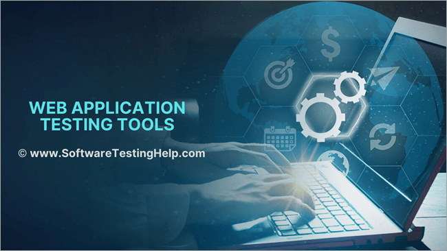 Web Application Testing Tools