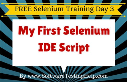 Selenium IDE Tutorial: IDE Commands with Examples on Firefox