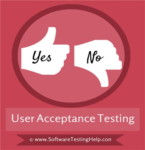 What Is User Acceptance Testing (Uat): A Complete Guide — Software