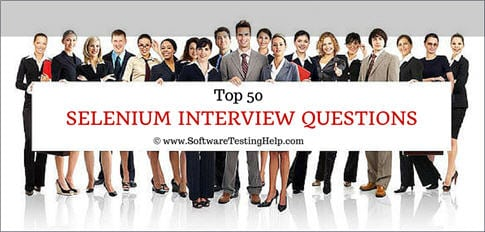50 Most Popularly Asked Selenium Interview Questions and Answers