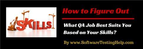 QA Jobs and SKills