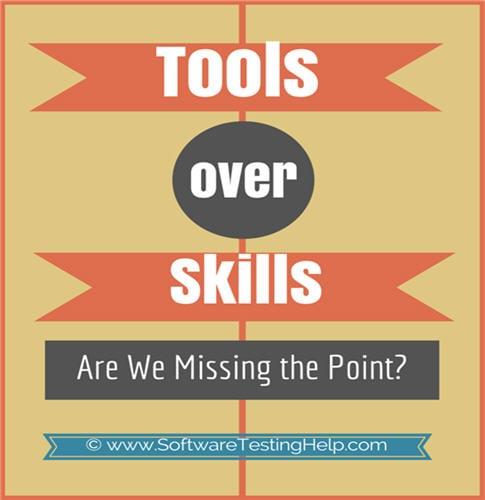 testing tools vs testing skills