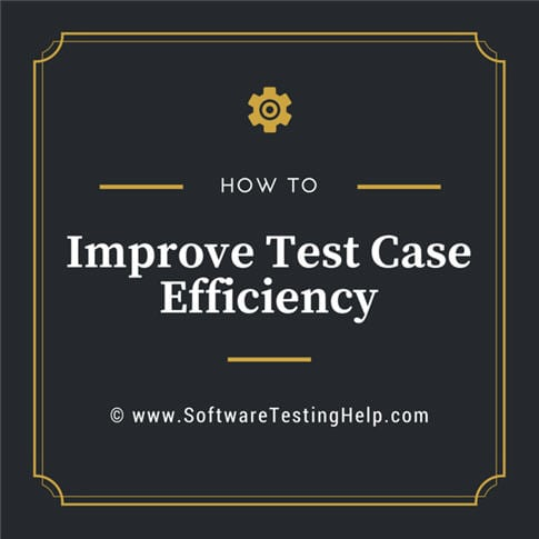 Top 9 Tips to Write Effective Test Cases
