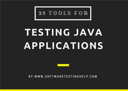 Top 25 tools for automated testing of java applications software java application testing tools malvernweather Choice Image
