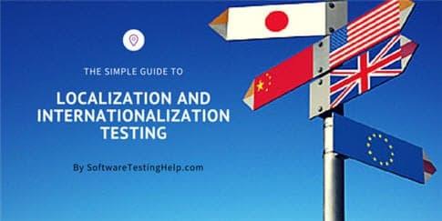 Localization testing and Internationalization Testing