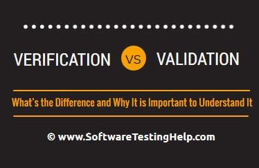 diff between Verification vs Validation