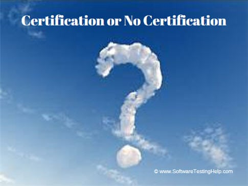 Certification or No Certification