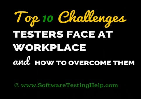 Challenges faced by testers