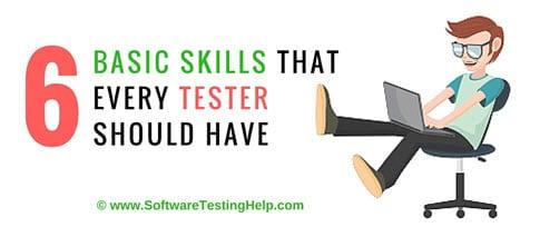 basic testing skills
