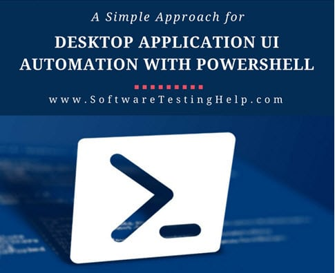 PowerShell UIAutomation Tutorial: UI Automation of Desktop Apps
