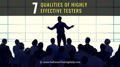 Qualities of Highly Effective Testers