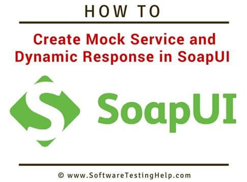 SoapUI Mock Service