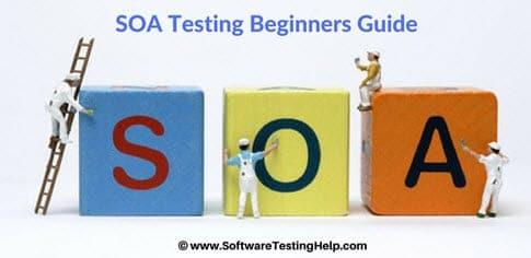 SOA Testing Tutorial: Testing Methodology For a SOA Architecture ...