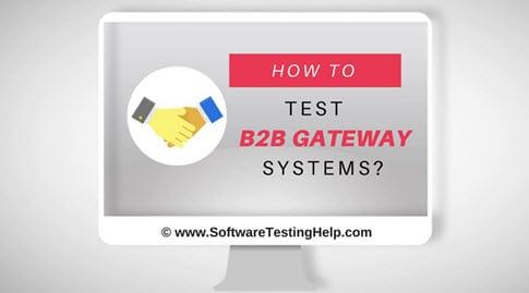 B2B Gateway Testing