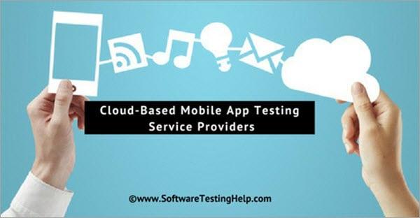 Mobile App Testing Service Providers