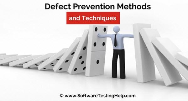 Defect Prevention methods