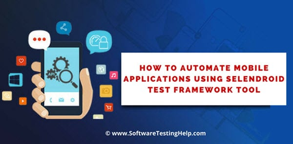 Selendroid Test Framework Tool