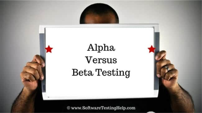 Alpha Versus Beta Testing