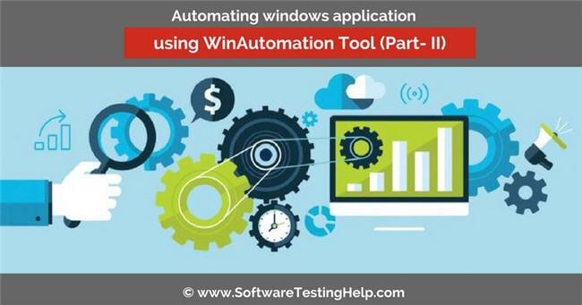 Automating windows application using WinAutomation Tool