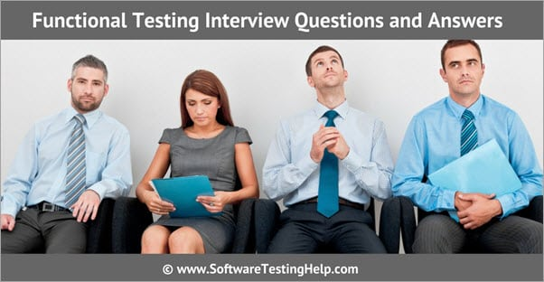 Functional Testing Interview Question and Answers