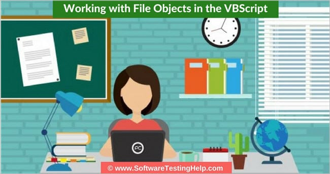 Working with File Objects in the VBScript