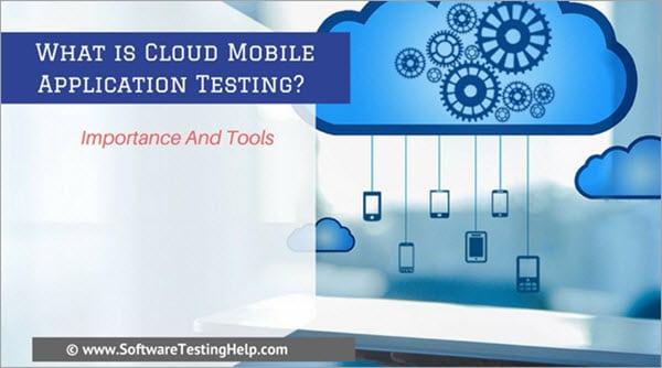 Cloud Mobile app testing