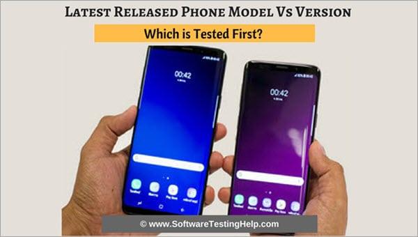 Latest Released Phone Model Vs Version